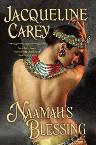 Naamah's Blessing by Jacqueline Carey - purchase it in hardcover from Amazon.com