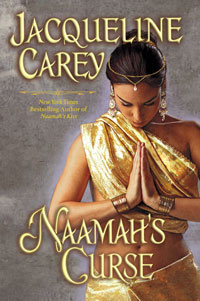 Naamah's Curse by Jacqueline Carey - Purchase through Amazon - June 2010 Release